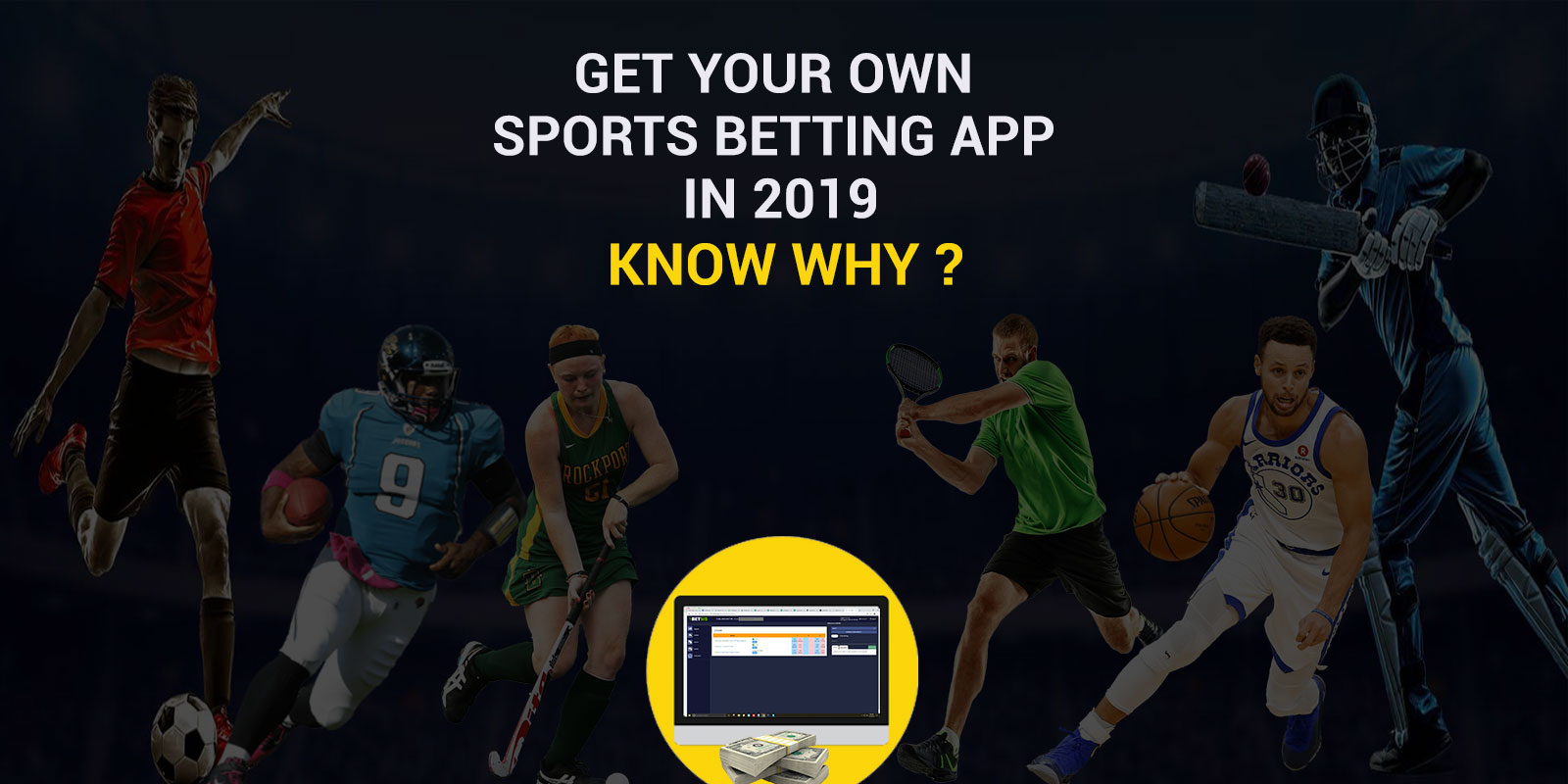 Know_why_to_develop_sports_betting_app_in_2019