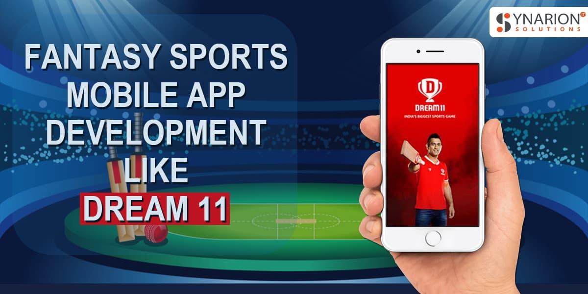 Fantasy Sports Mobile App Development Like Dream 11