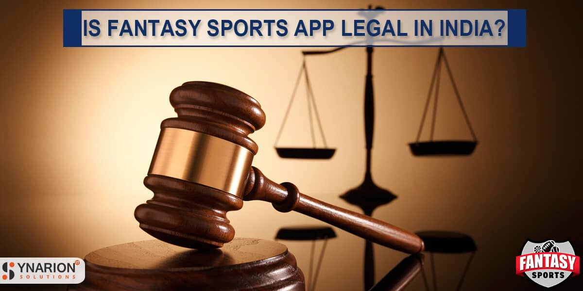 Is Fantasy Sports App legal in India?