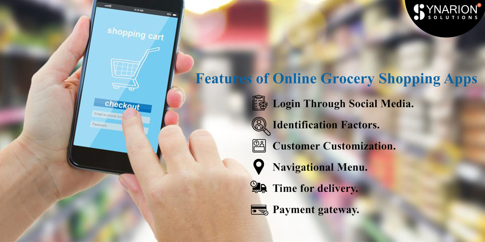 Features of Online Grocery Shopping Apps
