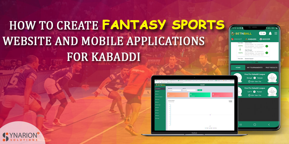 How To Create Fantasy Sports Mobile App & Web For The Games Like Kabaddi