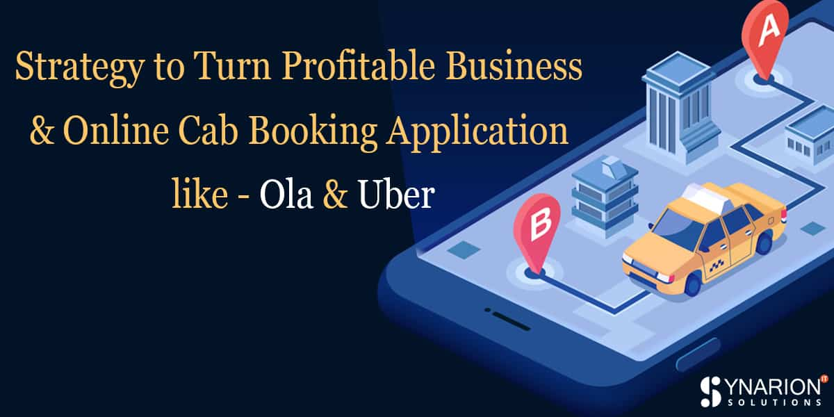 Strategy to Turn Profitable Business With Online Cab Booking