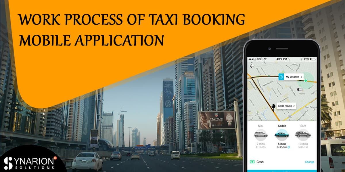 Work Process of Taxi Booking Mobile Application