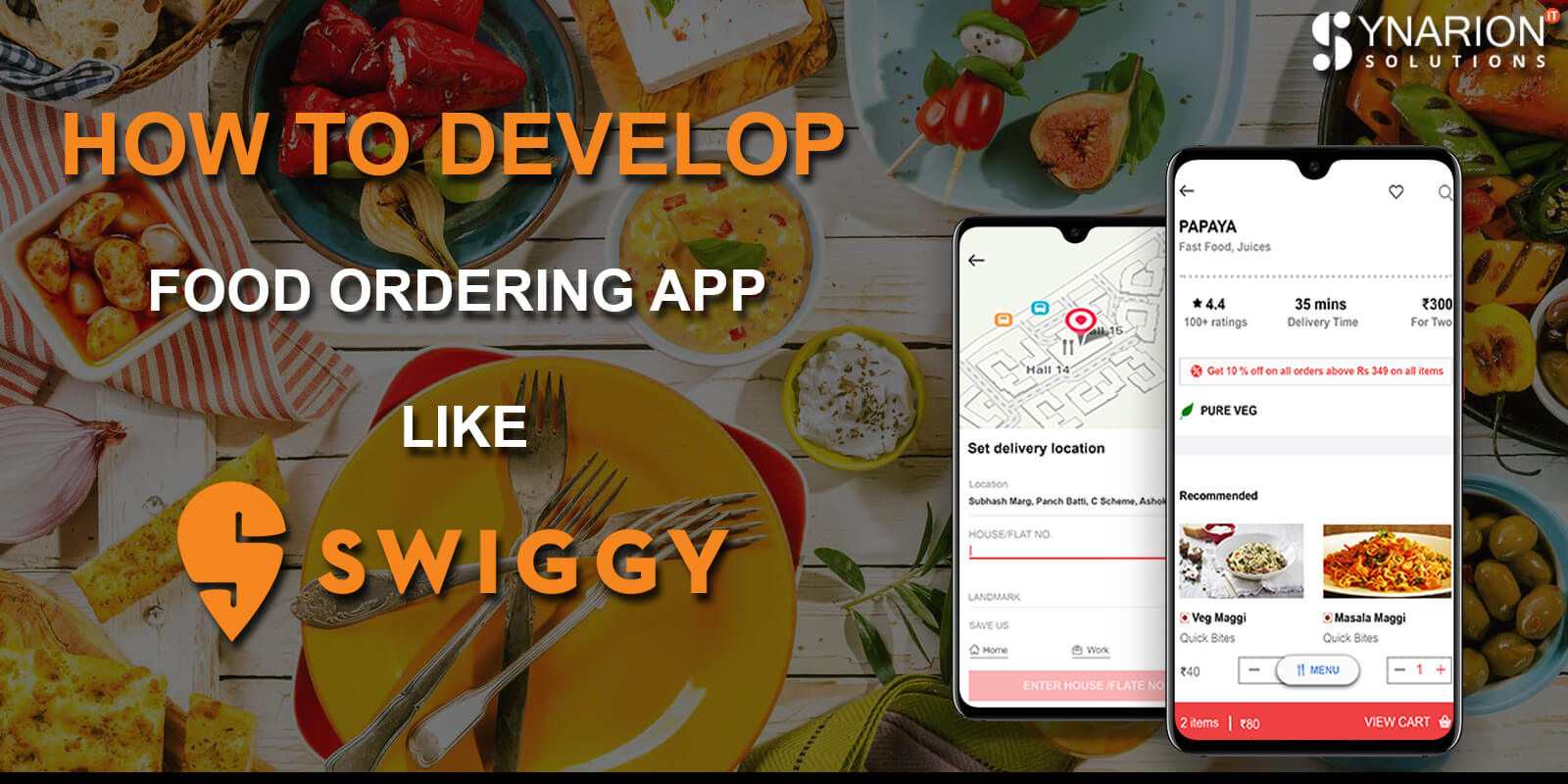 How to develop Food ordering App like Swiggy!