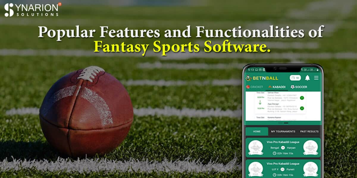 Popular Features and Functionalities of Fantasy Sports Software.