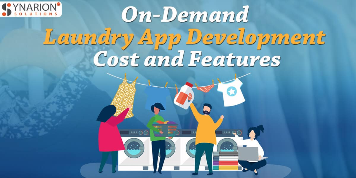 On-Demand Laundry App Development Cost and Features
