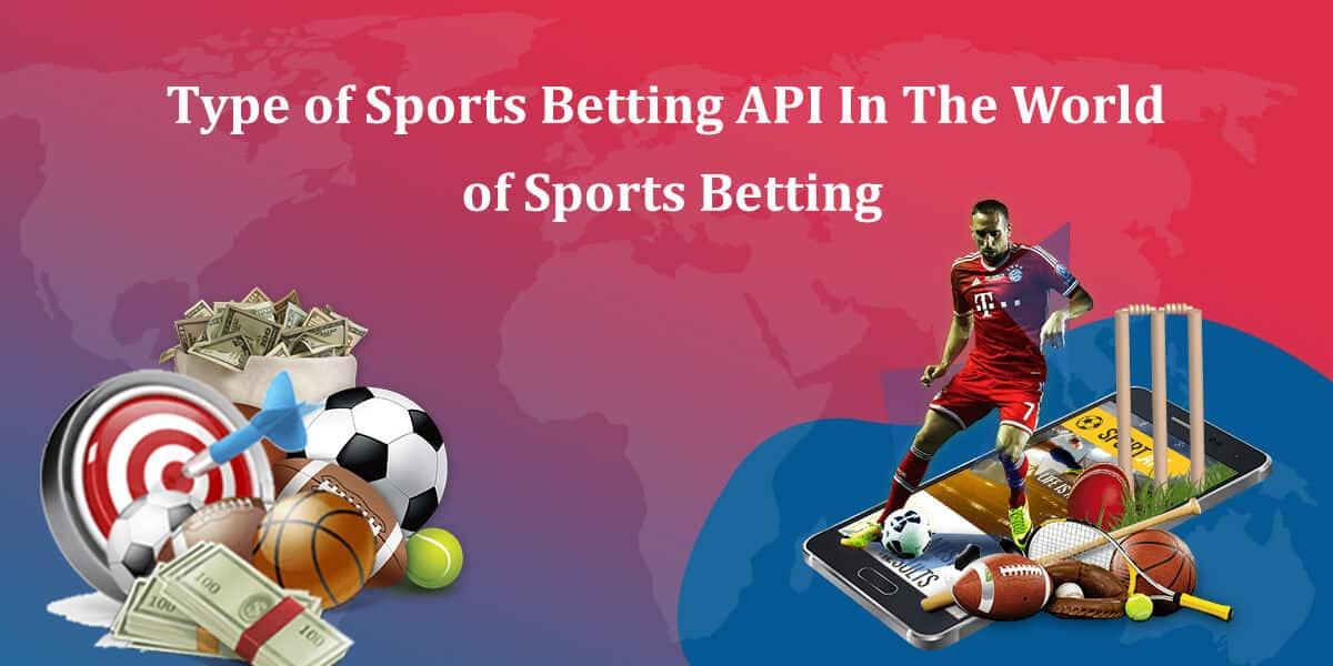 How many types of Sports Betting API?