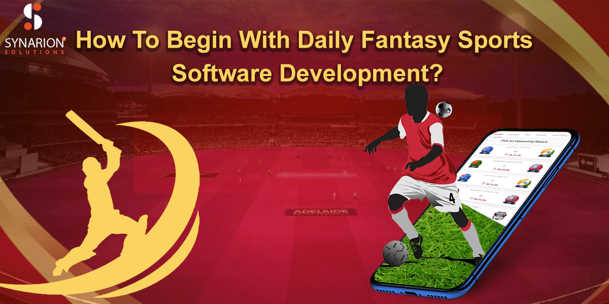 How To Begin With Daily Fantasy Sports Software Development?