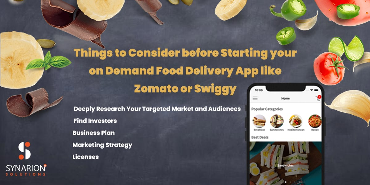Things To Consider Before Starting Your On-Demandn Food Delivery App Like Zomato Or Swiggy