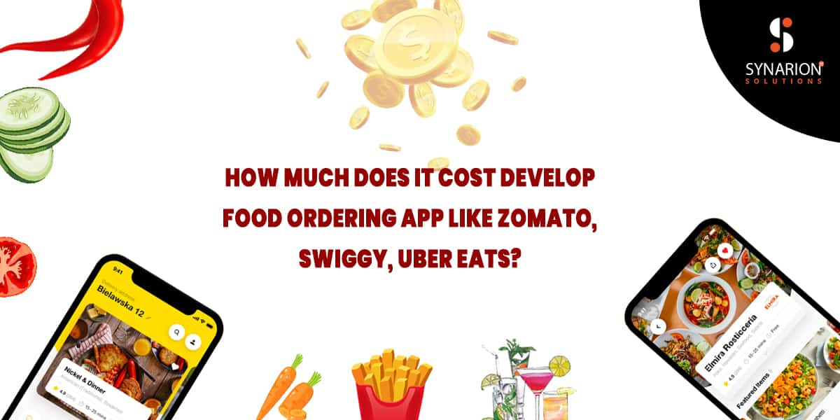 How Much Does It Cost Develop Food Ordering App like Zomato, Swiggy, Uber Eats?