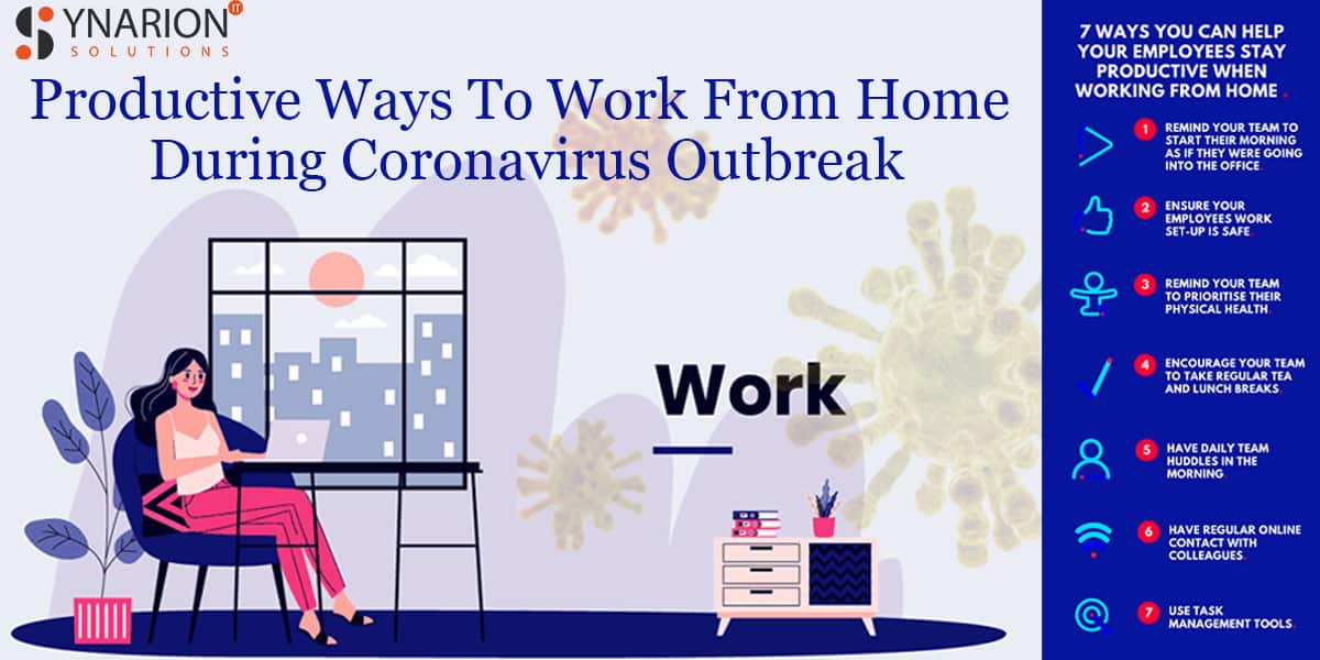 Productive Ways To Work From Home During Coronavirus Outbreak