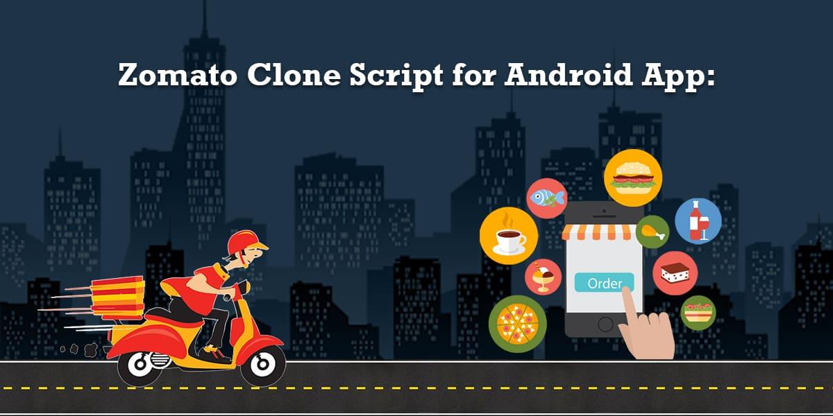 Zomato Clone Script for Android App
