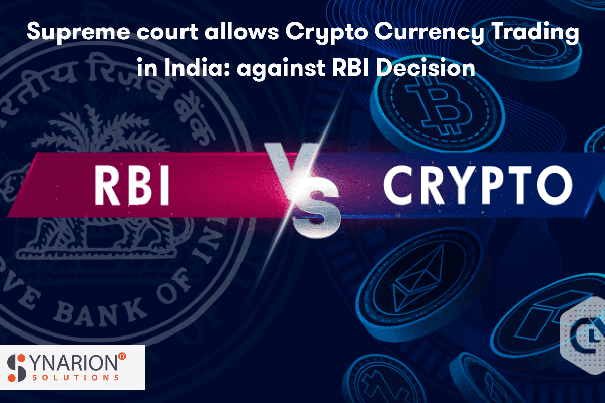 Supreme Court  Allows Cryptocurrency  Trading in India: Against RBI Decision
