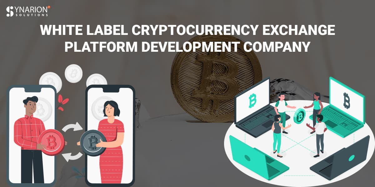 White Label Cryptocurrency Exchange Platform Development Company