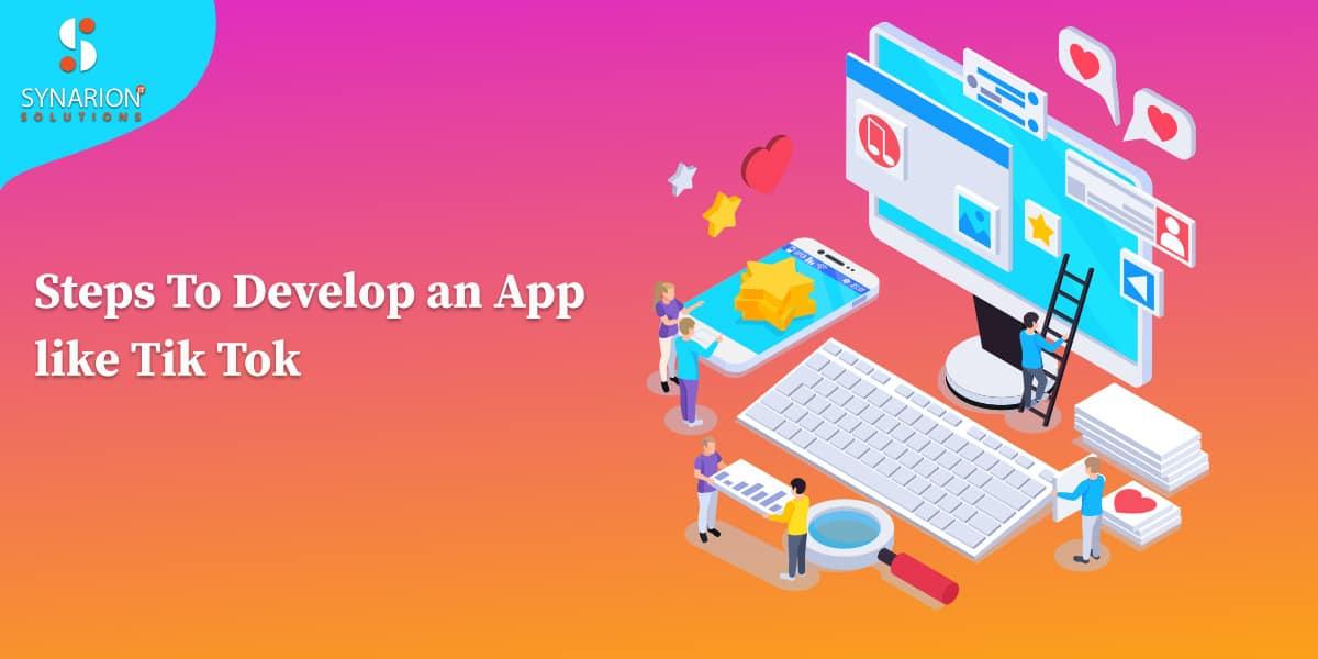 steps to develop an app like tik tok