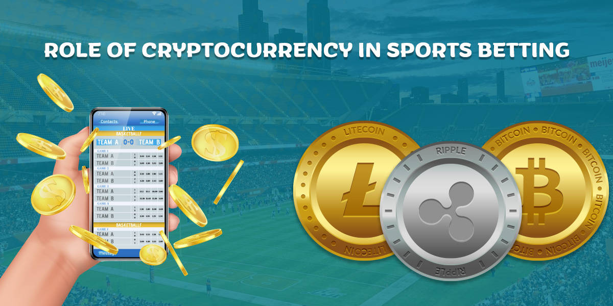 Role Of Cryptocurrency In Sports Betting