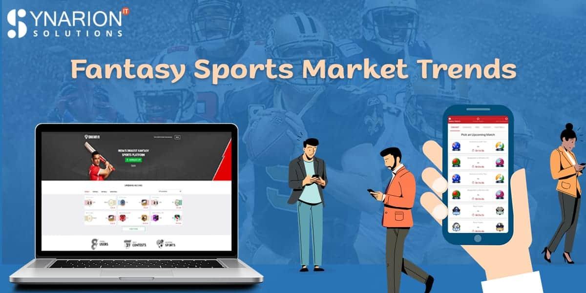 Fantasy Sports Market Trend
