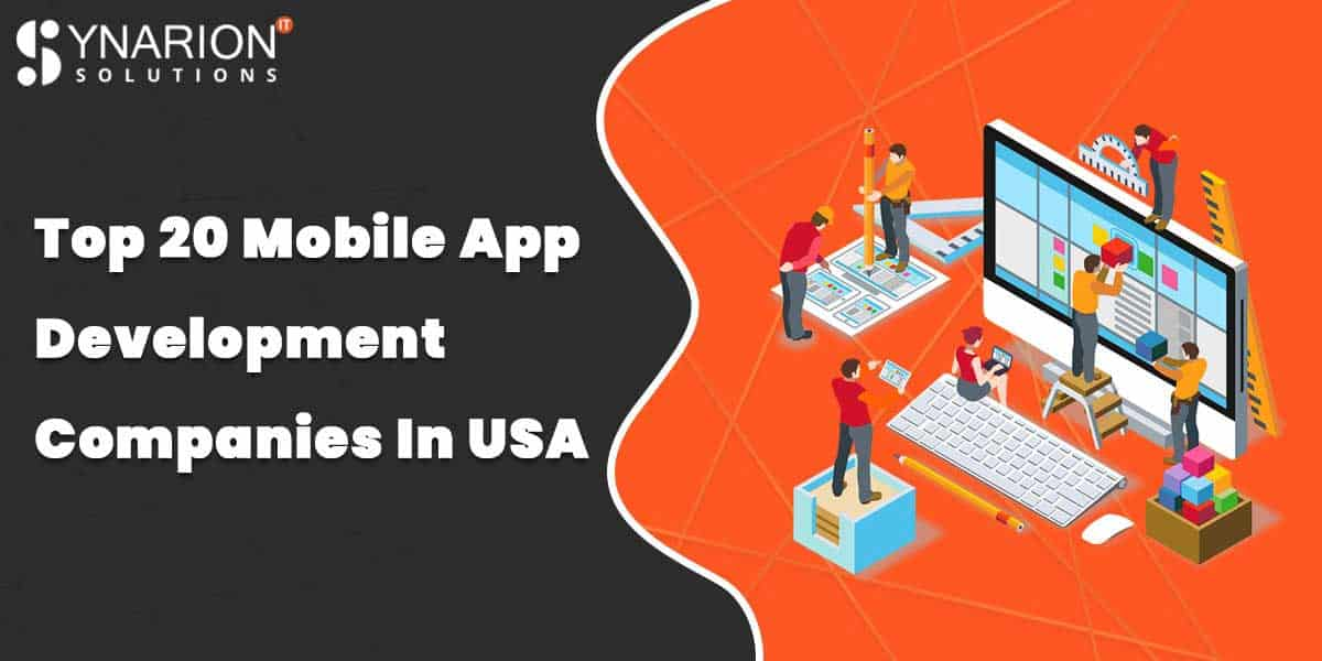 List Of Top 20 Mobile App Development Companies In USA