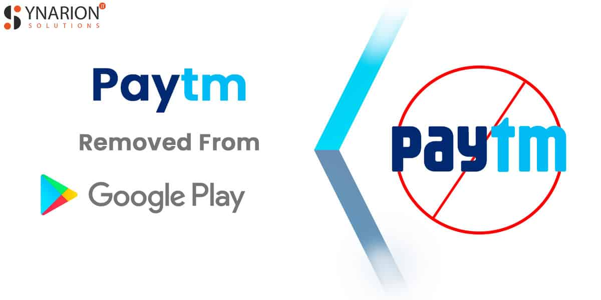 Why Was Paytm App Removed From Google Play Store