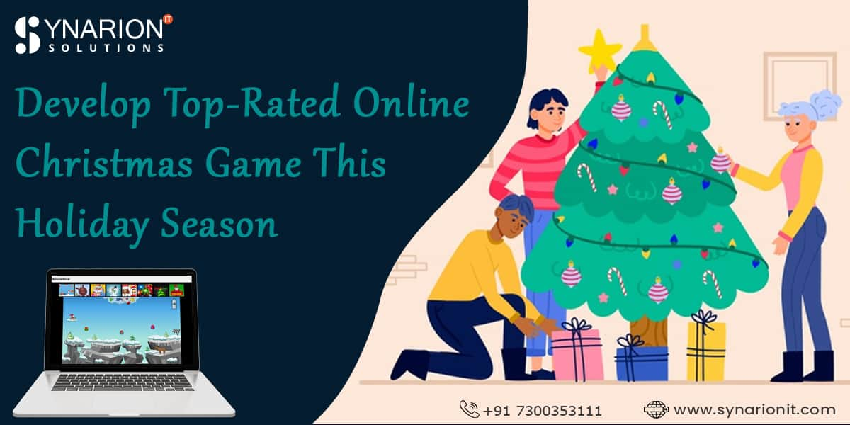 Develop Top-rated Online Christmas Game this Holiday Season