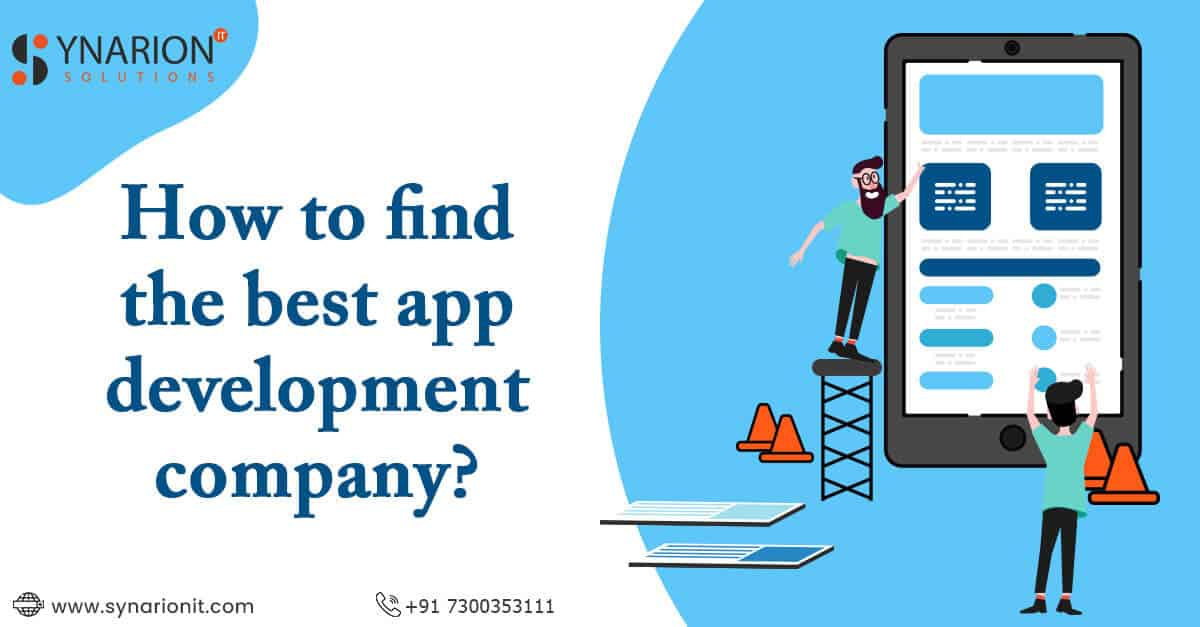 How To Find The Best App Development Company?