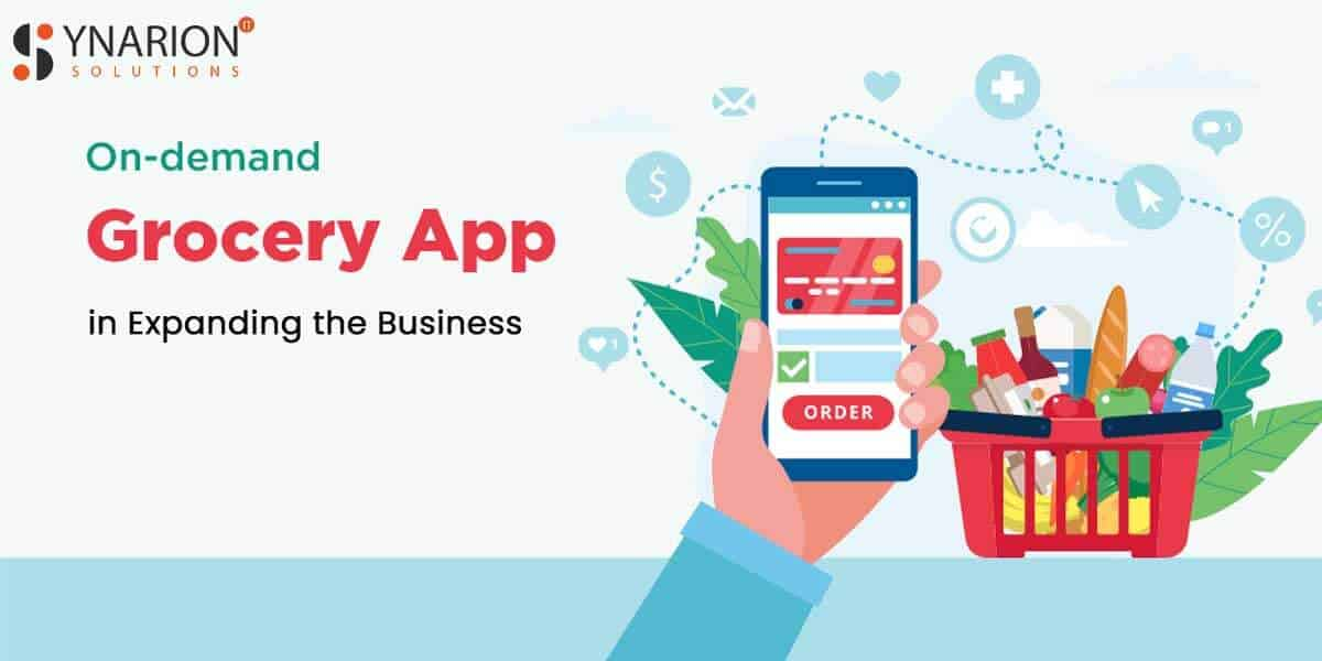 Grocery App in Expanding the Business