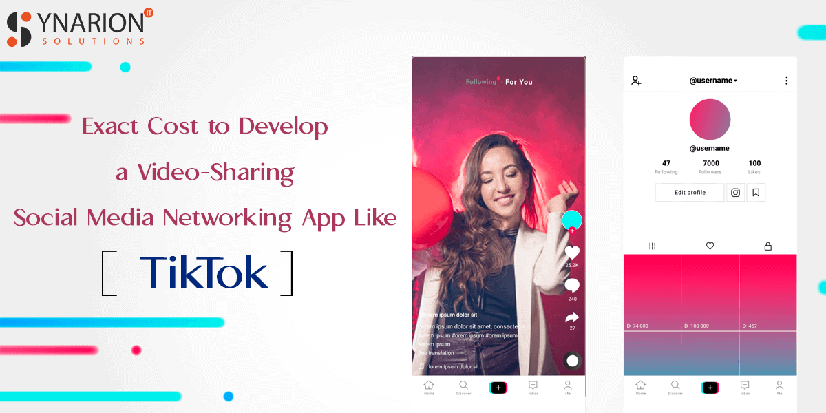 Exact Cost to Develop a Video-Sharing Social Media Networking App Like TikTok