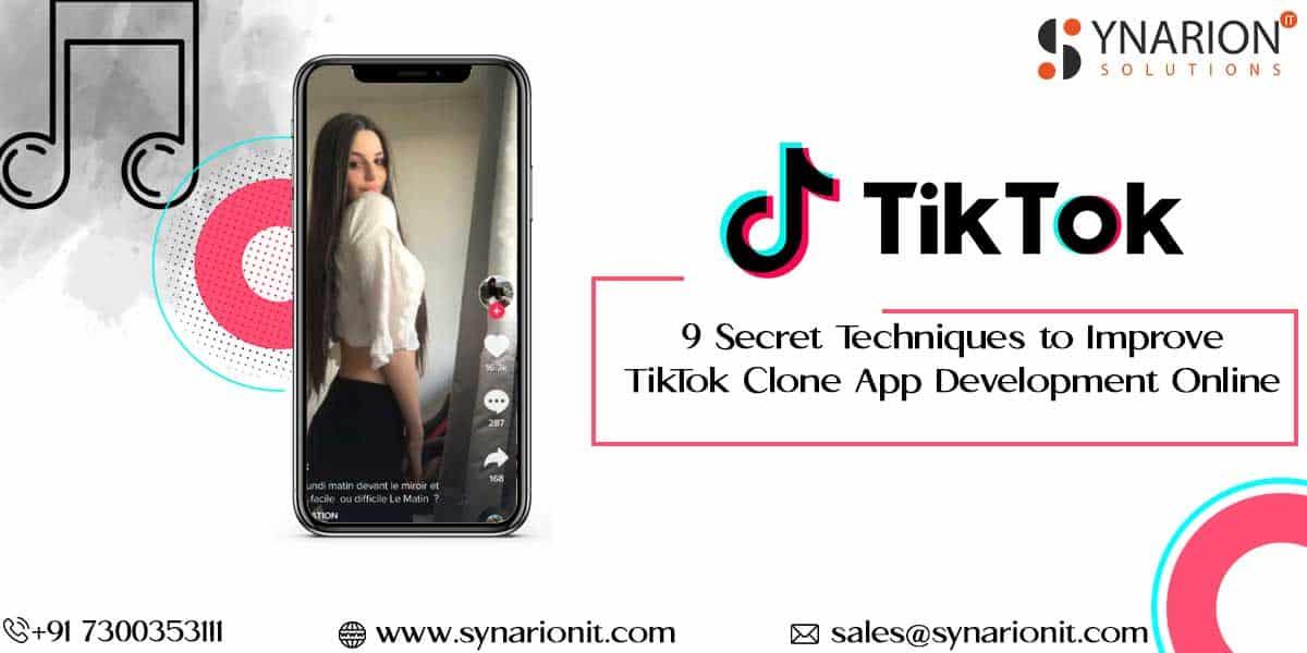 Apply These 9 Secret Techniques to Improve TikTok Clone App Development Online