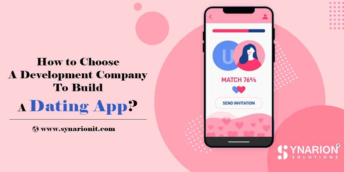 How to Choose a Development Company to Build a Dating App?