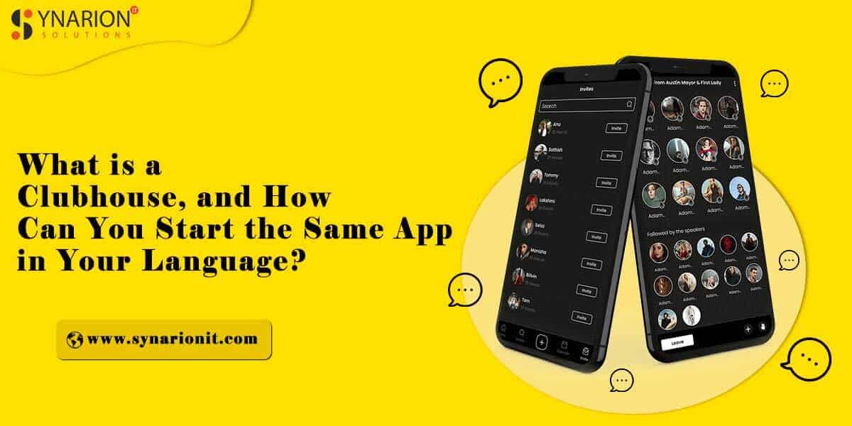 What is a Clubhouse, and How Can You Start the Same App in Your Language?