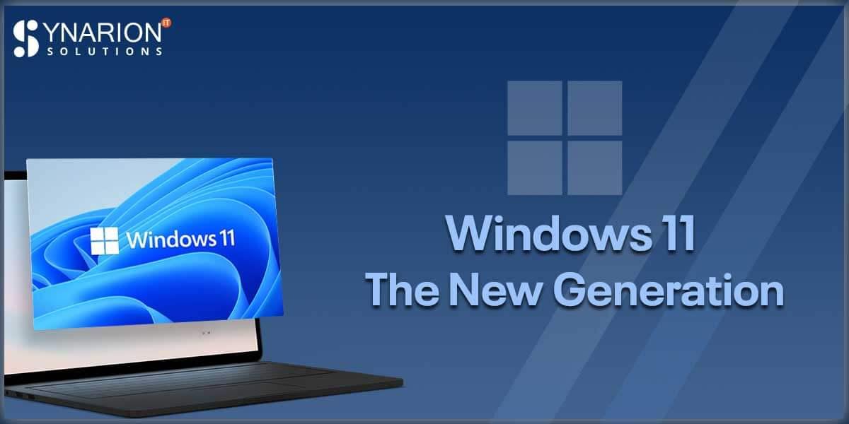 Windows 11 The New Generation