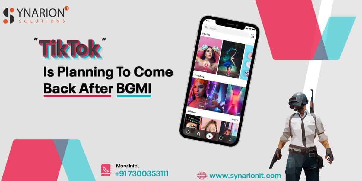 TikTok Mobile App is Planning to Come Back After BGMI