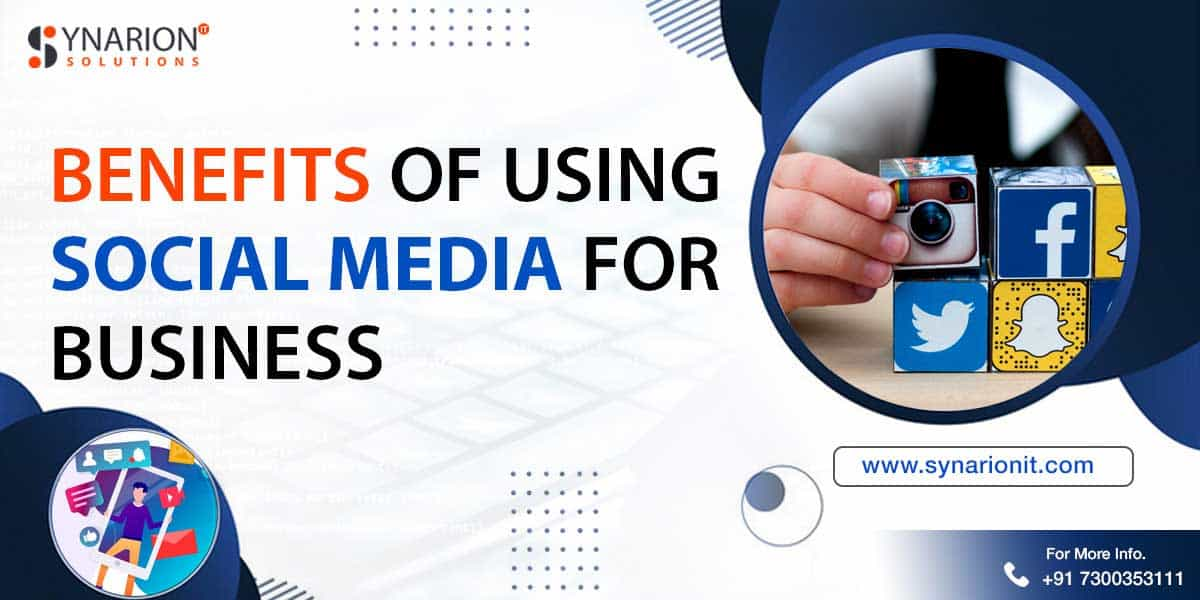 Benefits of Using Social Media for Business