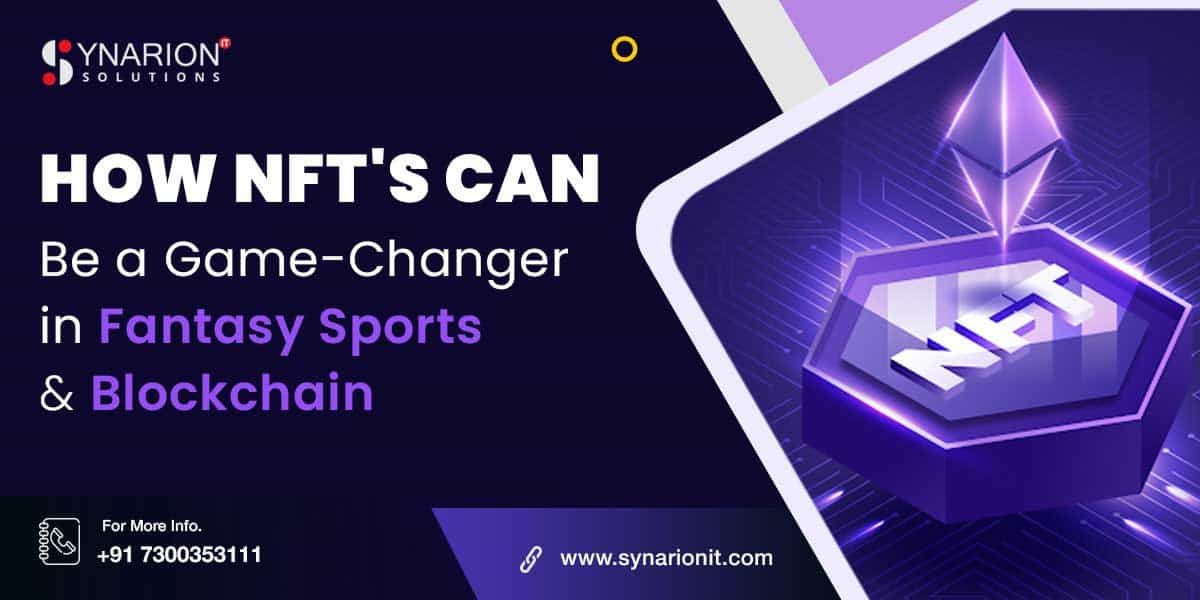 How NFT's can be a game-changer in fantasy sports gaming - Fantasy sports & Blockchain